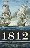 1812, George C. Daughan, 0465020461