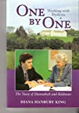 One by One : Working with Dyslexia, Diana Hanbury King, 0976720701