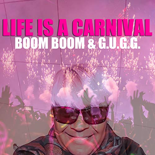 Life Is a Carnival]()