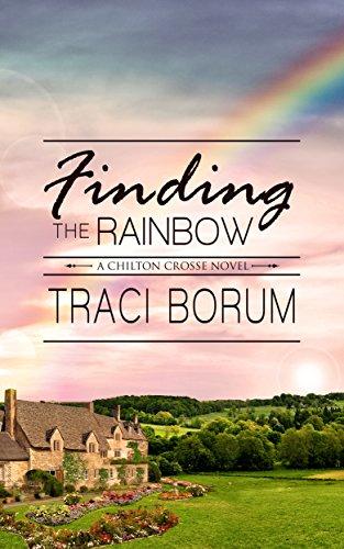 Finding the Rainbow (Chilton Crosse Book 2)