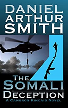 The Somali Deception (Cameron Kincaid Book 2) - Kindle
