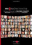 img - for BREI, book real estate Italy. I protagonisti e i progetti del Real estate in Italia 2012. Ediz. italana e inglese book / textbook / text book