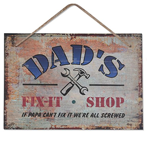 Dads Fix-It Shop Sign, 10X7 - IF PAPA Cant FIX IT WE are All Screwed for Universal Household Signs, Birthday Thanksgiving Gifts for Dad