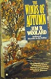 img - for Winds Of Autumn (Berkley American Historical Novel) by Jim R. Woolard (1996-05-01) book / textbook / text book