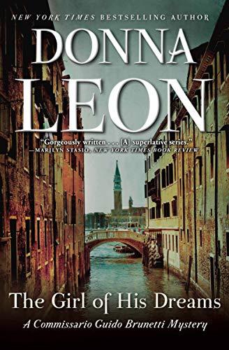 The Girl of His Dreams (Commissario Brunetti Book 17) by [Leon, Donna]