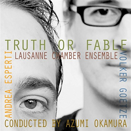 Truth or Fable (feat. Lausanne Chamber Ensemble, Andrea Esperti ... 8f7563676c2