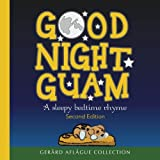 Good Night Guam: A sleepy bedtime rhyme