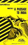 A Passage to India: Cliffs Notes Revised Edition by Norma Ostrander, E. M. Forster published by John Wiley & Sons (1964)
