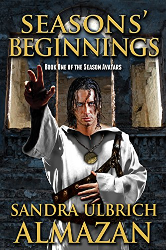 Seasons' Beginnings (The Season Avatars Book 1)