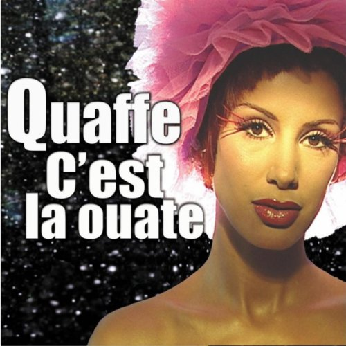 c 39 est la ouate quaff mp3 downloads