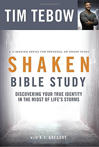 Shaken Bible Study: Discovering Your True Identity in the Midst of Life's Storms