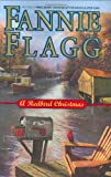 A Redbird Christmas, Fannie Flagg, 1400063043
