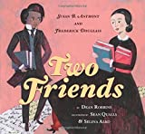 Two Friends: Susan B. Anthony and Frederick Douglass