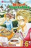 [ Mixed Vegetables, Volume 6 BY Komura, Ayumi ( Author ) ] { Paperback } 2009