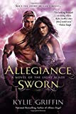 Allegiance Sworn (A Novel of the Light Blade)