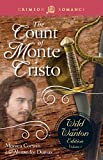 The Count Of Monte Cristo: The Wild And Wanton Edition Volume 5 (Crimson Romance)