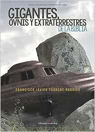 Los Gigantes, Ovnis y Extraterrestres de la Biblia: Amazon