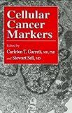 Cellular Cancer Markers, , 0896032108