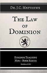 The Law of Dominion (Kingdom Teaching Mini-book Series 2)
