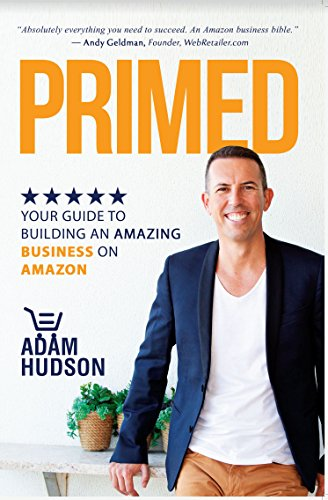 primed-your-guide-to-building-an-amazing-business-on-amazon