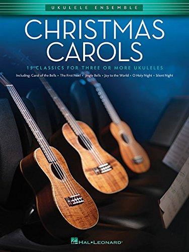 Christmas Carols: Ukulele Ensembles Intermediate