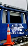 Move over slow down it's the law! Custom rear window tow truck...