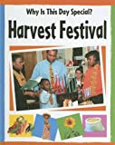 Harvest Festival (Why Is This Day Special)