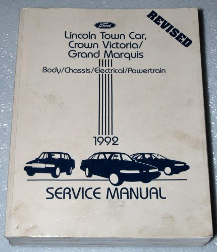1992 Lincoln Town Car, Ford Crown Victoria, Mercury Grand Marquis Shop Manual (Body/Chassis/Electrical/Powertrain)