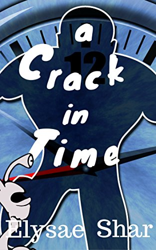 A Crack in Time: A Short Story