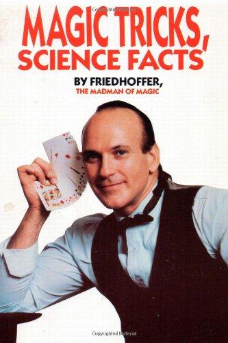Magic Tricks, Science Facts