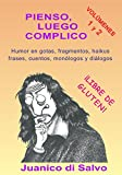 Pienso, luego Complico (Spanish Edition)