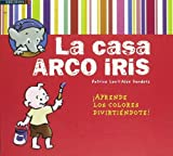 La casa arco iris/ The Rainbow House: Aprende los colores divirtiendote!/ Having Fun Learning the Colors! (Cuento Animado/ Animated Story) by Patrice Leo (2008-09-06)