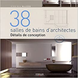 Book 38 salles de bain d'architectes (French Edition)