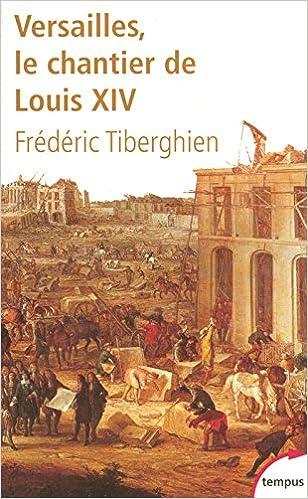 Versailles, le chantier de Louis XIV pdf