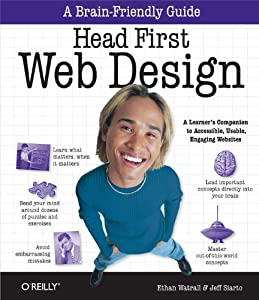 Head First Web Design: A Learner's Companion to Accessible, Usable, Engaging Websites