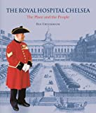 img - for Royal Hospital Chelsea book / textbook / text book
