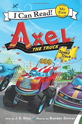 Axel the Truck: Speed Track (My First I Can Read) PDF ePub ebook