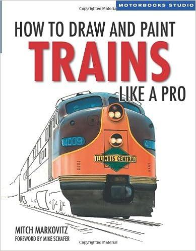 How to Draw Trains Like a Pro (Motorbooks Studio)