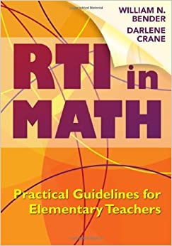 Response to Intervention in Math: Practical Guidelines for Elementary Teachers – June 30, 2010