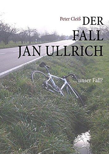Der Fall Jan Ullrich: ... unser Fall?