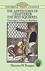 The Adventures of Chatterer the Red Squirrel (Dover Children's Thrift Classics)