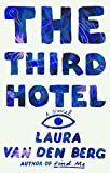 img - for The Third Hotel: A Novel book / textbook / text book