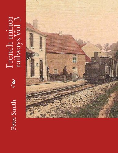 French minor railways Vol 3