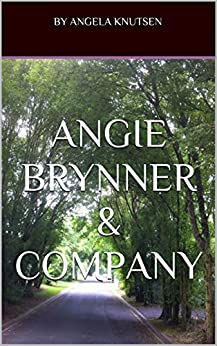 Angie Brynner & Company by [knutsen, Angela]