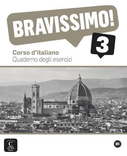 Bravissimo!: Quaderno Degli Esercizi 3 (Italian Edition) ebook