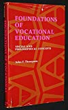 Foundations of Vocational Education, J. Thompson, 0133300684