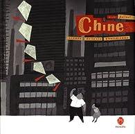 Chine, scènes de la vie quotidienne par Nicolas Jolivot