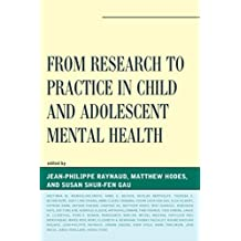 From Research to Practice in Child and Adolescent Mental Health (IACAPAP)