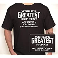 WORLD'S GREATEST (ANY TEXT) ACCORDING TO (ANY NAMES)   T-shirt S-6XL