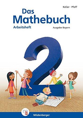 Das Mathebuch 2 – Arbeitsheft · Ausgabe Bayern: LehrplanPLUS Bayern: Zulassung ZN 117/14-GS